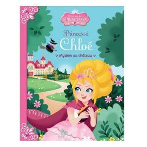 LGRI Livre Il était une fois les Princesses, Princesse Chloé, Mystère au château