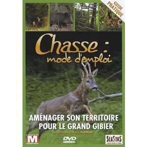 Chasse mode d'emploi - volume 5 : Aménager son territoire, le grand gibier