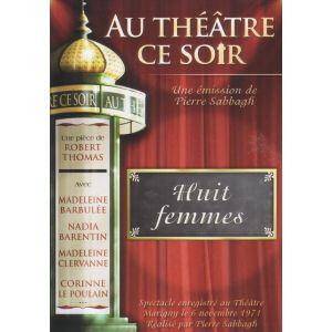 Au théâtre ce soir : Huit Femmes