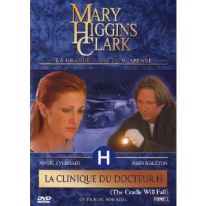 Mary Higgins Clark : La Clinique du Docteur H