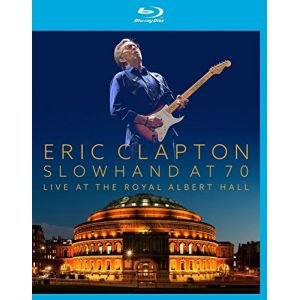 Eric Clapton : Slowhand at 70 - Live at the Royal Albert Hall
