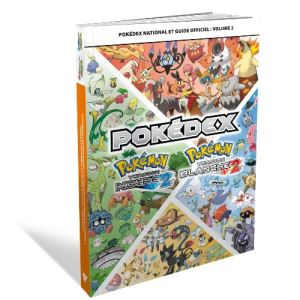 Guide officiel Pokédex : Volume 2 - Pokémon version noire 2 / Pokémon version blanche 2 [NDS]