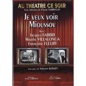 Au théâtre ce soir : Je veux voir Mioussov