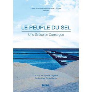 Le peuple du sel Une Grèce en Camargue [DVD]