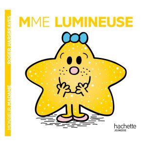 Hachette Livre Madame Lumineuse