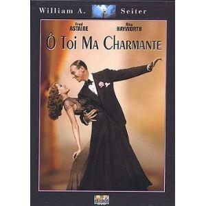 O Toi Ma Charmante (You Were Never Lovelier)