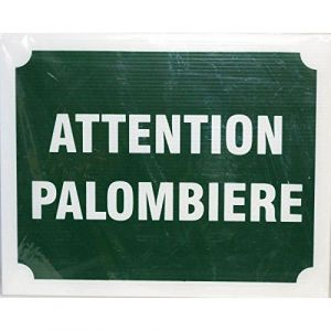 Panneau Attention Palombiere X 3 (AS-Discount, neuf)