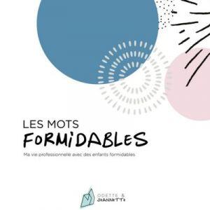Carnet à remplir Les Mots Formidables pour les professionnels de l'enfance Odette & Jeannette