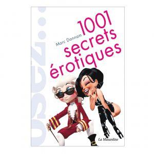 Osez 1001 secrets érotiques