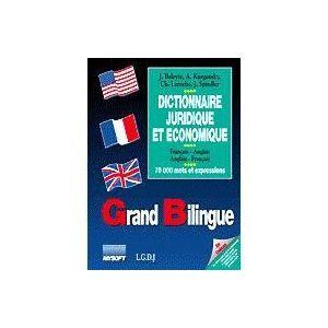 Grand Bilingue - Dictionnaire Juridique et Econ...