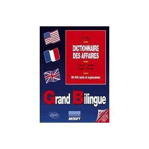 Grand Bilingue - Dictionnaire des Affaires fran...