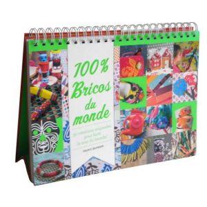 Bayard Jeunesse - Manuel - 100% bricos du monde : 30 créations originales pour faire