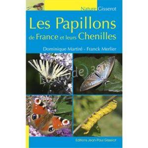 Livre LES PAPILLONS DE FRANCE ET LEURS