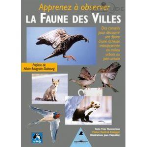 Guide APPRENEZ A OBSERVER LA FAUNE DES