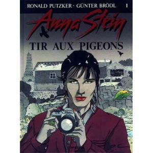 Anna Stein tome 1 - tir aux pigeons