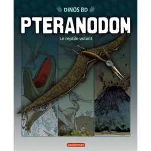 Dinos bd tome 6 - pteranodon