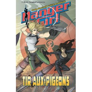 Danger Girl - Tir aux pigeons