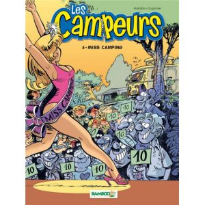les campeurs tome 5 - miss camping