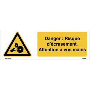 Panneaux horizontaux - Danger : Risque d'écrasement. Attention à vos mains