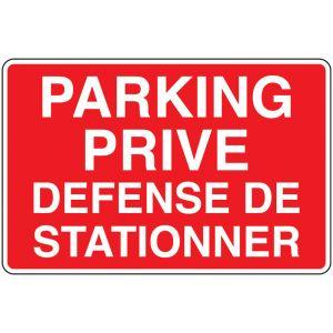 Panneau Parking privé - Défense de stationner