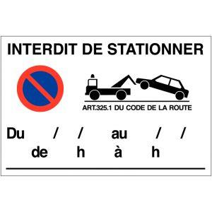 Panneau Interdit de stationner avec date