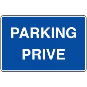 Panneau bleu - Parking Privé