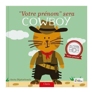 Livre personnalisé - Je serai cowboy - Couverture rigide