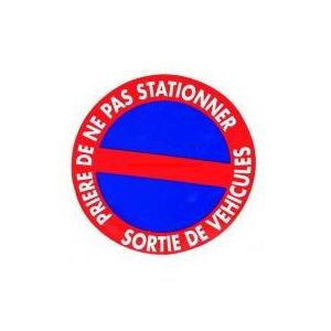 Disque ne pas stationner / sortie de véhicules - ACHAT UTILE