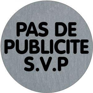 Plaquette Pas de publicité SVP (texte) - Aluminium brosse Ø75mm - 4383286 - NOVAP