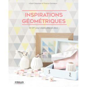 Livre Inspiration géométriques : 30 DIY pour objets utiles et déco