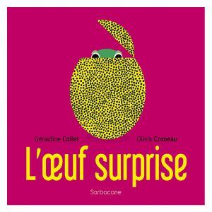 L'Oeuf Surprise
