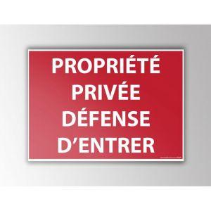 """Signalisation """"Propriété privée défense d'entrer"""" : Modèle - Vinyle souple autocollant, taille panneau signalisation - 210 x 150 mm"""