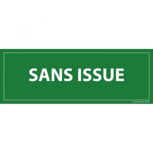 Panneau Sans issue  : Modèle - Vinyle souple autocollant, Dimensions - 350 x 125 mm