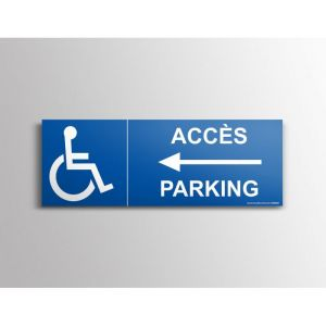 """Signalisation """"Accès parking"""" PMR, flèche à gauche : Modèle - PVC, taille panneau signalisation - 210 x 75mm"""