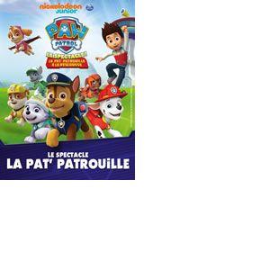 LA PAT' PATROUILLE - LE SPECTACLE!